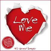 Love Me - 30 Great Songs by Various Artists