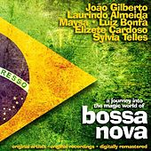 A Journey Into the Magic World of Bossa Nova - Original Artists, Original Recordings, Digitally Rema von Various Artists