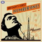 Britain's First Number Ones 1945-1952 de Various Artists