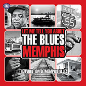 Let Me Tell You About The Blues: Memphis by Various Artists