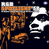 R&B Spotlight '58 by Various Artists