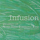 Infusion von University Of Texas Symphonic Band