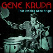 That Exciting Gene Krupa de Gene Krupa