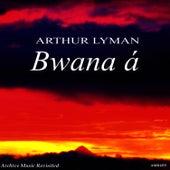 Bwana á von Arthur Lyman
