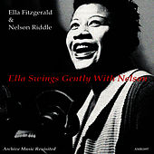 Ella Swings Gently with Nelson by Ella Fitzgerald