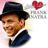 With Love...Frank Sinatra von Frank Sinatra