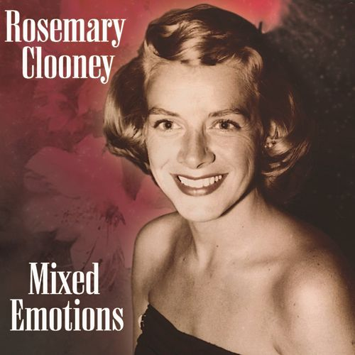 Mixed Emotions by Rosemary Clooney