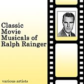 Classic Movie Musicals Of Ralph Rainger by Various Artists