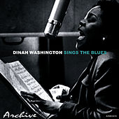 Dinah Washington Sings the Blues by Dinah Washington