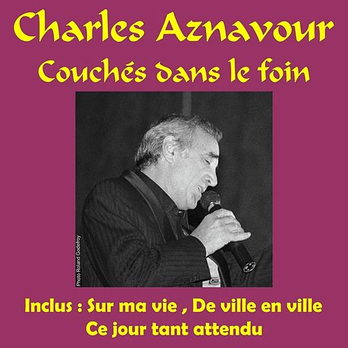 Couches dans le foin by Charles Aznavour