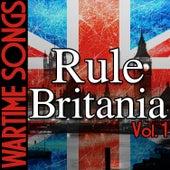 Wartime Songs Vol. 1: Rule Britannia von Various Artists