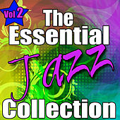 The Essential Jazz Collection Vol. 2 by Various Artists