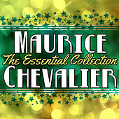 The Essential Collection de Maurice Chevalier