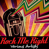 Rock Me Right de Various Artists