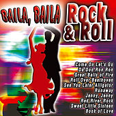 Baila, Baila Rock & Roll de Various Artists