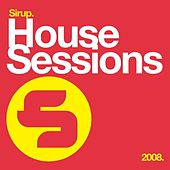 Sirup House Sessions von Various Artists