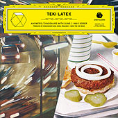 Answers / Dinosaurs With Guns / I Was Sober - EP by Teki Latex