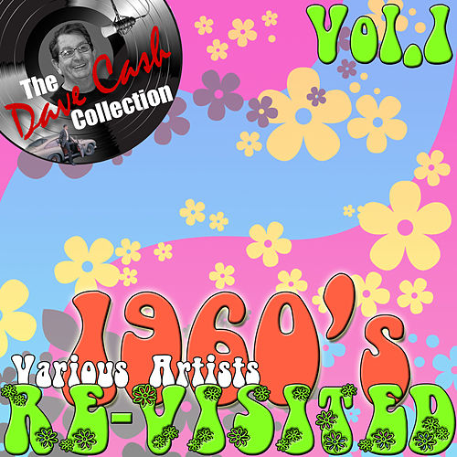 1960's Re-Visited Vol. 1 - [The Dave Cash Collection] de Various Artists