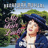 My Fair Lady - Performed By The Original Broadway Cast de Various Artists