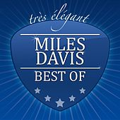 Best Of by Miles Davis