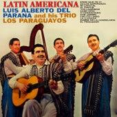 Latin Americana de Luis Alberto