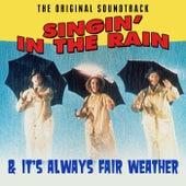 Singin' In The Rain & It's Always Fair Weather de Various Artists