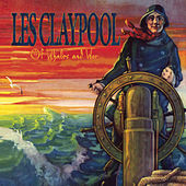 Of Whales And Woe de Les Claypool