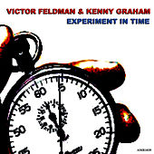 Experiment In Time by Victor Feldman
