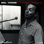 Swings Schubert Alley von Mel Tormè