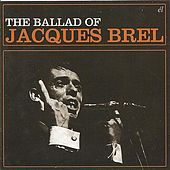 The Ballad of Jacques Brel de Various Artists