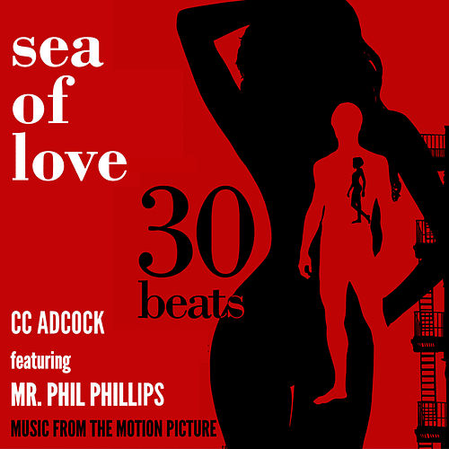 Sea of Love (feat. Phil Phillips) by C.C. Adcock
