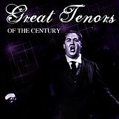 Great Tenors Of The Century by Various Artists