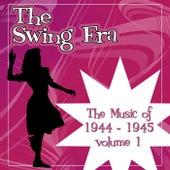 The Swing Era; The Music Of 1944-1945 Volume 1 von Various Artists