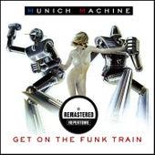 Get On The Funk Train (Remastered) by Munich Machine