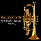 The Studio Groups- Volume 2 de Bix Beiderbecke