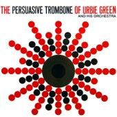 The Persuasive Trombone Of Urbie Green di Urbie Green