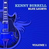 Blue Lights, Volume 1 von Kenny Burrell