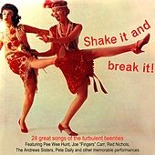 Shake It And Break It! von Various Artists