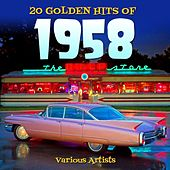 20 Golden Hits Of 1958 by Various Artists