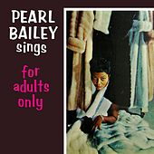 For Adults Only de Pearl Bailey