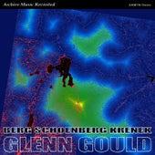 Berg, Schoenberg, Krenek: Works by Glenn Gould