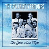 Get Your Soul Right de The Swan Silvertones