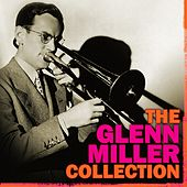The Glen Miller Collection von Glenn Miller
