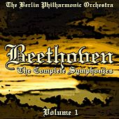 Beethoven The Complete Symphonies Volume 1 von Berlin Philharmonic Orchestra