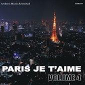 Paris, Je t'Aime, Vol. 4 von Various Artists