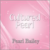 Cultured Pearl de Pearl Bailey
