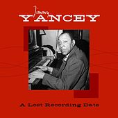A Lost Recording Date by Jimmy Yancey