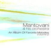 An Album Of Favorite Melodies Volume 2 von Mantovani & His Orchestra