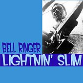 Bell Ringer de Lightnin' Slim