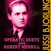 Operatic Duets With Robert Merrill by Jussi Bjorling